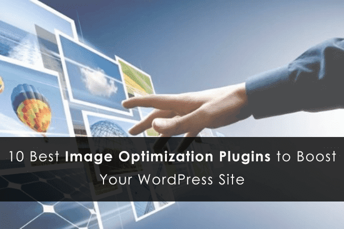 Best WordPress image optimization plugins to boost your Website